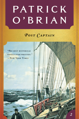 Post Captain (Vol. Book 2)  (Aubrey/Maturin Novels) - Patrick O'Brian book