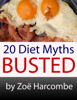 Zoe Harcombe - 20 Diet Myths: Busted. A Manifesto to change how you think about dieting. artwork
