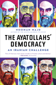 The Ayatollahs' Democracy: An Iranian Challenge