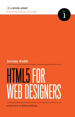 HTML5 for Web Designers - Jeremy Keith book