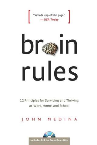 Brain Rules Book John Medina