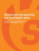 Wegweiser für Manager: Das papierarme Büro