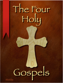The Four Holy Gospels