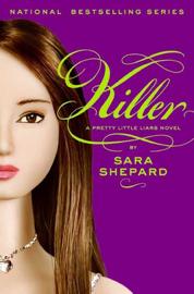 Pretty Little Liars #6: Killer book