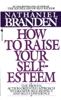 Nathaniel Branden - How to Raise Your Self-Esteem artwork