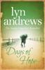 Lyn Andrews - Days of Hope Grafik