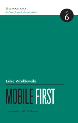Mobile First - Luke Wroblewski book