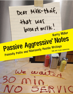 Passive Aggressive Notes - Kerry Miller book