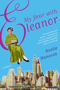 My Year with Eleanor Summary