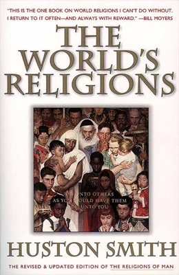 The World's Religions, Revised and Updated - Huston Smith book