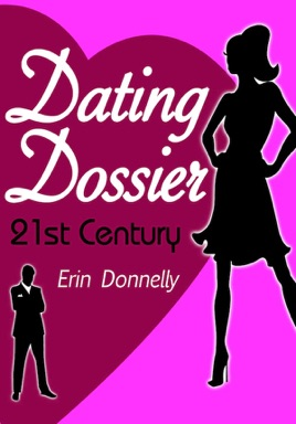 Dating Dossier: The Complete Dating Collection