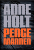 Anne Holt - Pengemannen artwork