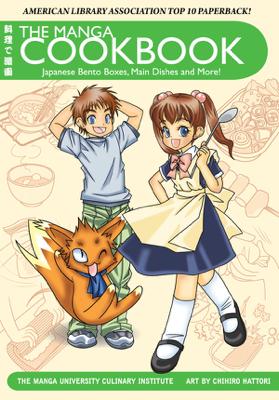The Manga Cookbook - Chihiro Hattori & The Manga University Culinary Institute book