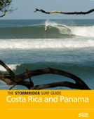 The Stormrider Surf Guide: Costa Rica and Panama