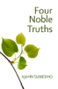 Ajahn Sumedho - The Four Noble Truths  artwork