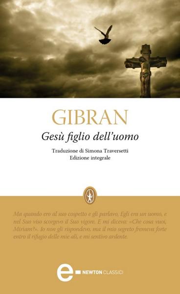 Gesù figlio dell'uomo da Khalil Gibran