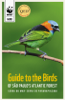 WWF-Brasil & SГЈo Paulo State Forestry Foundation - Guide to the birds of SГЈo Paulo's Atlantic Forest artwork