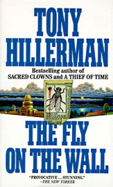 The Fly on the Wall - Tony Hillerman by  Tony Hillerman PDF Download