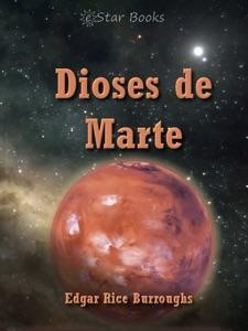 Dioses de Marte Book Cover