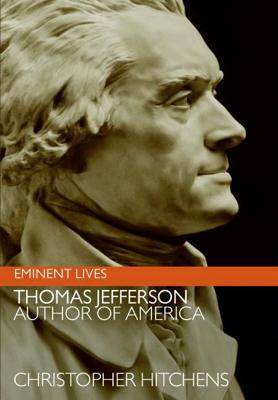 Thomas Jefferson: Author of America - Christopher Hitchens book