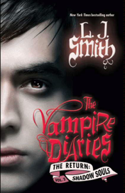 The Vampire Diaries: The Return: Shadow Souls book