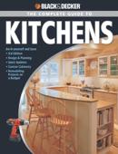 Black & Decker The Complete Guide to Kitchens