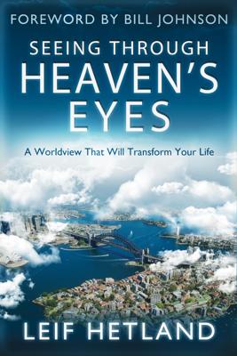 Leif Hetland - Seeing Through Heaven's Eyes book