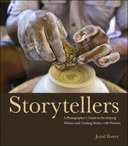 Storytellers: A Photographer's Guide to Developing Themes and Creating Stories with Pictures Book Cover