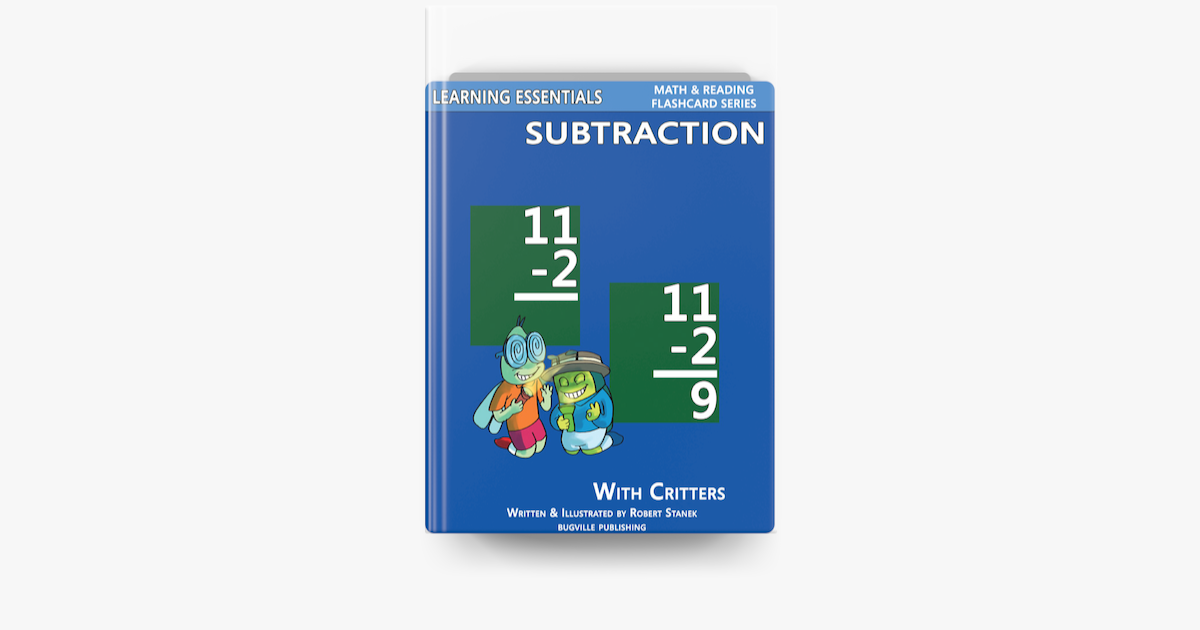 Subtraction Flash Cards: Subtraction Facts with Critters - Robert Stanek