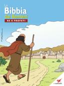 La Bibbia dei Bambini - Fumetto Re e profeti
