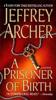 Jeffrey Archer - A Prisoner of Birth  artwork