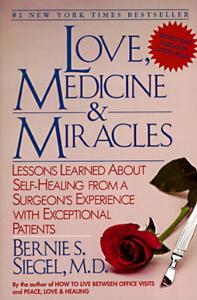 Love, Medicine and Miracles Boekomslag