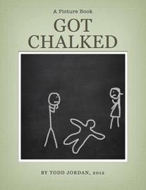 Got Chalked
