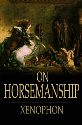 On Horsemanship - Xenophon & H. G. Dakyns book