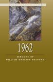 Sermons of William Branham - 1962