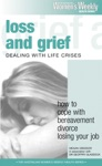 Loss And Grief Dealing With Life Crises