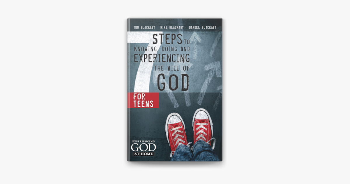 7 Steps to Knowing, Doing and Experiencing the Will of God - Tom Blackaby, Mike Blackaby & Daniel Blackaby