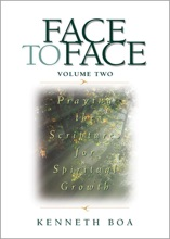 Face To Face: Praying The Scriptures For Spiritual Growth