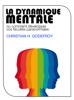 Christian H. Godefroy - La Dynamique Mentale artwork