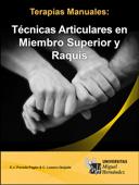 Terapias manuales: técnicas articulares en miembro superior y raquis