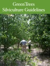 GreenTrees Silviculture Guidelines