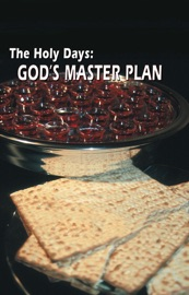 THE HOLY DAYS: GODS MASTER PLAN