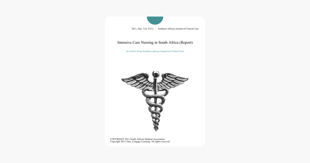 Intensive Care Nursing in South Africa (Report)