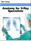 Anatomy For X-Ray Specialists X-Ray And Radiology