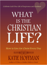 What is the Christian Life book