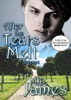 After the Tears Melt - Vol. 1 (The Muse Series #3)