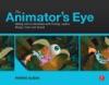 The Animators Eye