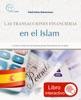 Las transacciones financieras en el Islam