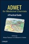 ADMET For Medicinal Chemists