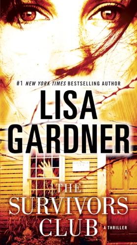Lisa Gardner - The Survivors Club